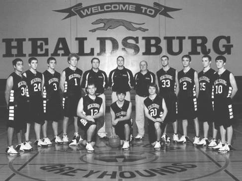 American School System: Healdsburg High School varsity basketball team of the league 2005/2006